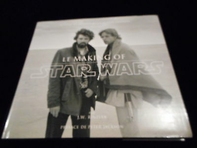 J W Rinzler : Le making of Star Wars Editions Akiléos octobre 2014