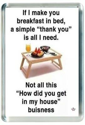 Breakfast Bed Lap Tray Food House Morning Home Quote Saying Gift Fridge Magnet