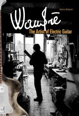 M. Ballestri; WANDRE THE ARTIST OF THE ELECTRIC GUITAR, IN ENGLISH