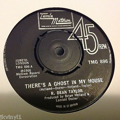 R Dean Taylor - There's A Ghost In My House-Uk Tamla Motown Tmg 896. Ex
