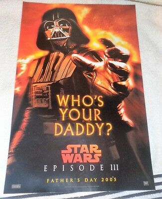 Who's Your Daddy ??? Baby Mama Darth Vader Star WArs 2005 mini Poster 11 x 17 NM