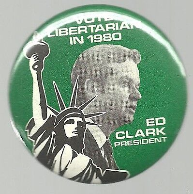Ed Clark For President 1980 Libertarian Party Political Pin