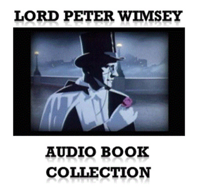 Lord Peter Wimsey Audio Books Complete Collection 26 Stories MP3 DVD+ FREEebooks