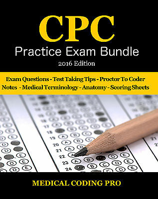 Medical Coding CPC Practice Exam Bundle 2016 - ICD-10 Edition