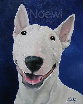 UNCONDITIONAL English Bull Terrier dog puppy 8x10 signed PRINT by NOEWI