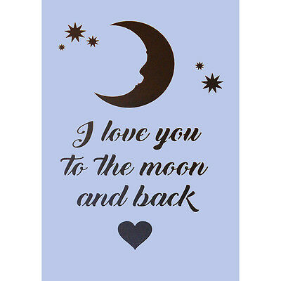 I Love You To The Moon And Back Stencil A4 Crafts Sign Spray Paint Wall Plaque 6
