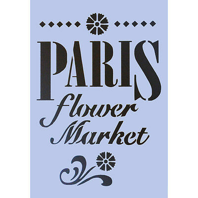 Paris Stencil French FLOWER MARKET A4 Craft Signs Furniture Paint Wall Fabric 31