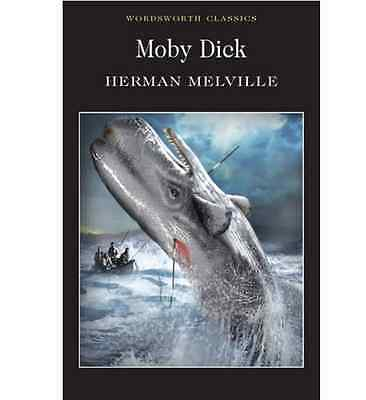 Moby Dick by Herman Melville - NEW Paperback Book - Wordsworth Classics Edition