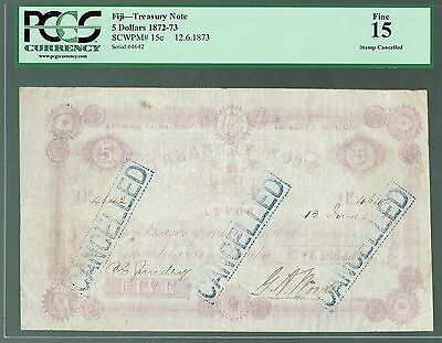 Fiji Treasury Note Levuka P-15c 1872 5 Dollars Fine PCGS-15 Stamped Cancelled