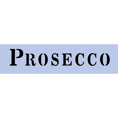 Prosecco Stencil 297x 80mm Wine Sign Re-Usable French Wall Craft 012 BOX