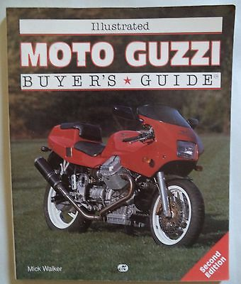 Moto Guzzi Illustrated Buyers Guide Mick Walker