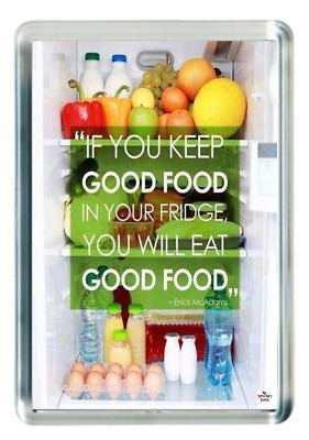 Fridge Magnet Healthy Eat Good Food Diet Fridge Life Lesson Quote Saying Gift