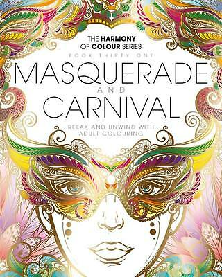 HARMONY OF COLOUR BOOK 31: MASQUERADE and CARNIVAL- LATEST ADULT COLOURING BOOK