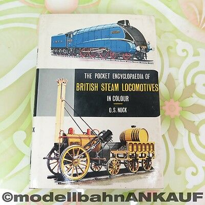 The pocket Encyclopaedia of British Steam Locomotives in colour - #A8279