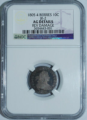 1805 NGC AG Details JR-2 4 Berries Draped Bust Dime 10c