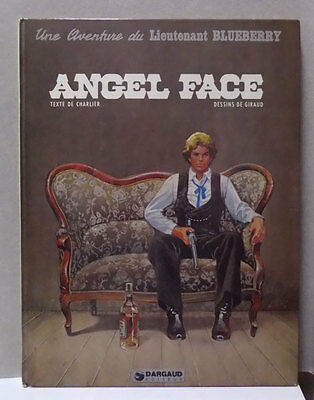 ➡ DARGAUD ☆ Blueberry T17 Angel Face ☆ Giraud 1981 ☆ BE ☰