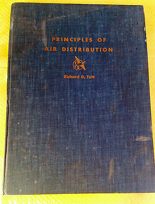 Vintage 1955 PRINCIPALS OF AIR DISTRIBUTION Richard D Tutt HC BOOK Illustrated