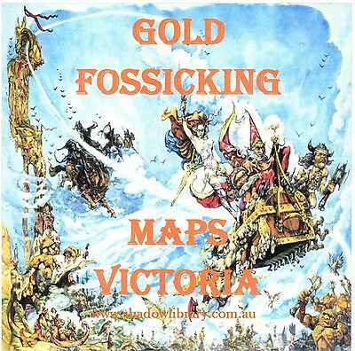 CD - Gold - 108 Fossicking Maps Victoria - eBooks - Historical Maps & Pics