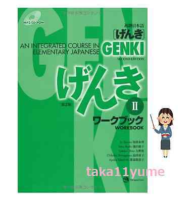 GENKI: An Integrated Course in Elementary Japanese Workbook II [Second Edition]