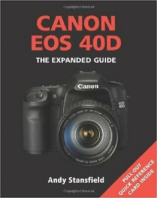 Canon EOS 40D (Expanded Guides) Book