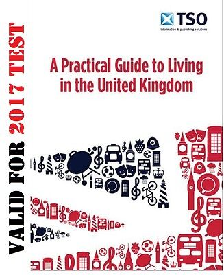 Life in the UK United Kingdom Test Practical Guide for New Residents 2016/17 'Lp