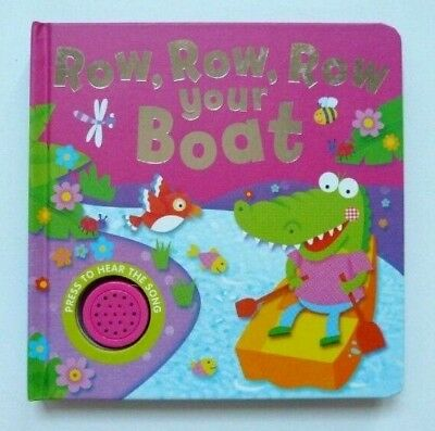 Row, Row, Row Your Boat: Sing Along with Me! New Single Sound Book, Age 6 Month+
