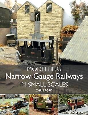 Modelling Narrow Gauge Railways in Small Scales Chris Ford Paperback New Book Fr