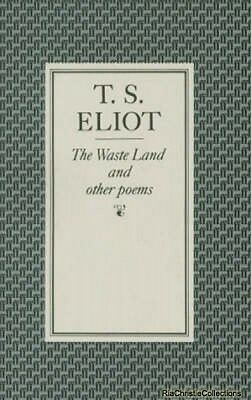 Waste Land and Other Poems T S Eliot