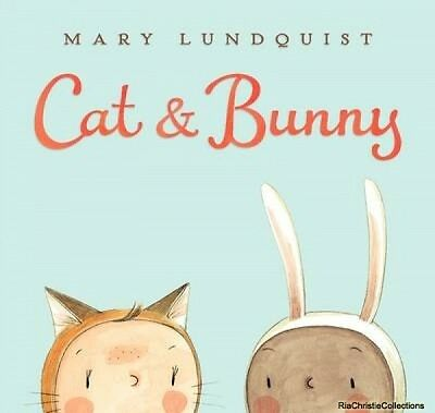 Cat & Bunny Mary Lundquist Mary Lundquist New Hardback Free UK Post