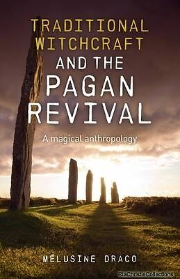 Traditional Witchcraft and the Pagan Revival Suzanne Ruthven New Paperback Free