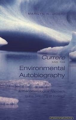 Currere and the Environmental Autobiography Marilyn N. Doerr Paperback New Book