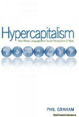 Hypercapitalism Phil Graham Paperback New Book Free UK Delivery