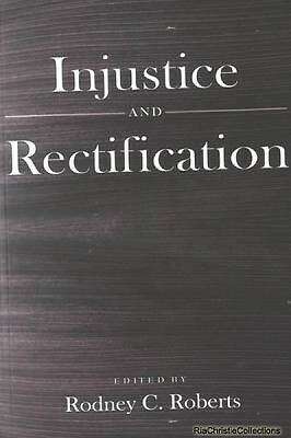Injustice and Rectification 9780820478609 Rodney C. Roberts Paperback New Book F