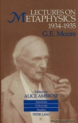 Lectures on Metaphysics 1934-1935 G.E Moore Alice Ambrose Hardback New Book Free