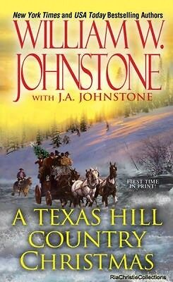A Texas Hill Country Christmas William W Johnstone J A Johnstone New Paperback F