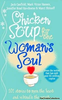 Chicken Soup for the Womans Soul Jack Canfield Marci Shimoff Paperback New Book