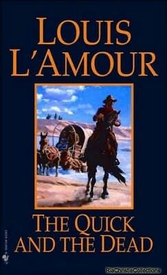 The Quick and the Dead Louis LAmour
