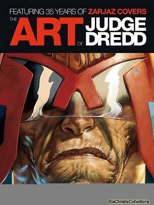 The Art of Judge Dredd Featuring 35 Years of Zarjaz Covers Keith Richardson