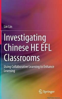 Investigating Chinese He EFL Classrooms Lin Lin Hardback New Book Free UK Delive