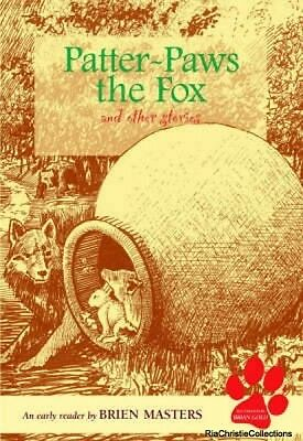 Patter-paws the Fox and Other Stories Brien Masters Brian Gold Paperback New Boo