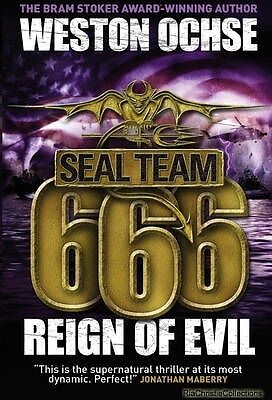 SEAL Team 666 - Reign of Evil Weston Ochse Paperback New Book Free UK Delivery