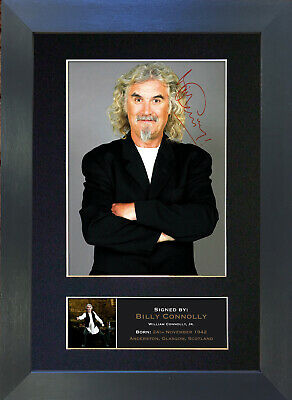 BILLY CONNOLLY Signed Mounted Autograph Photo Prints A4 176
