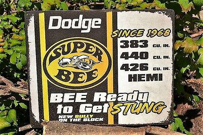 Dodge Super Bee Tin Metal Sign - Hemi - Chrysler - Mopar - Since 1968 Get Stung