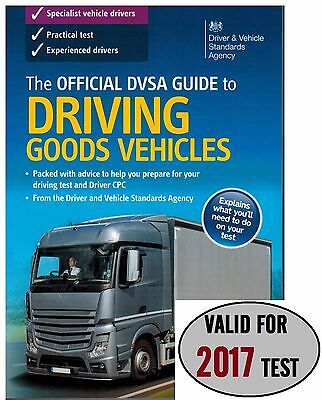 The Official DSA Guide to Driving Goods Vehicles: 2016/17 by Driver Vehicle 'Gds