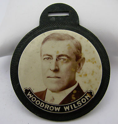 Antique Woodrow Wilson Celluloid Political Pinback Button Pocket Watch Fob