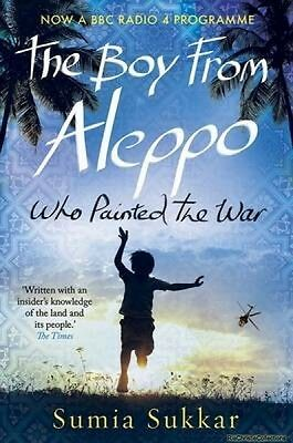 Boy from Aleppo Who Painted the War Sumia Sukkar