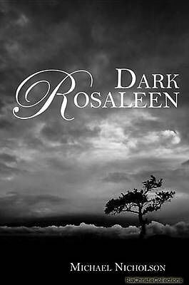 Dark Rosaleen Michael Nicholson Paperback New Book Free UK Delivery