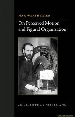 On Perceived Motion and Figural Organization Wertheimer New Hardback Free UK Pos