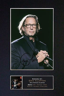 ERIC CLAPTON Signed Mounted Autograph Photo Prints A4 328