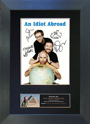 AN IDIOT ABROAD Signed Mounted Autograph Photo Prints A4 106